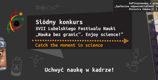 VII Konkurs - Catch the moment in science